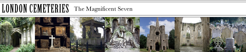 London Cemeteries - The Magnificent Seven