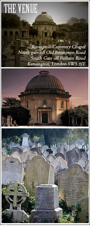 The Venue - Brompton Cemetery